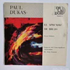 Discos de vinilo: EL APRENDIZ DE BRUJO PAUL DUKAS SINGLE 1966. Lote 237778990