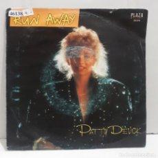 Discos de vinilo: 46138 - PATTY DEVICK - RUN AWAY. Lote 237805375