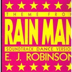 Discos de vinilo: E.J. ROBINSON - THEME FROM RAINMAN (SOUNDTRACK DANCE VERSION) - MAXI SINGLE 1989 - ED. ALEMANIA. Lote 237810345