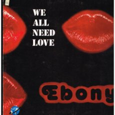 Discos de vinilo: EBONY - WE ALL NEED LOVE - MAXI SINGLE 1985 - ED. ESPAÑA. Lote 237810630