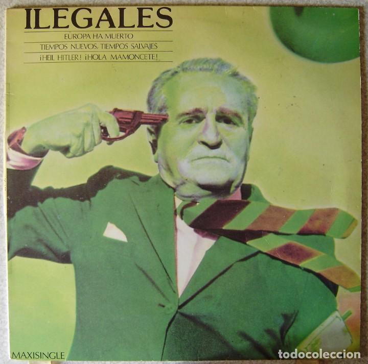 ILEGALES.EUROPA HA MUERTO/TIEMPOS NUEVOS,TIEMPOS SALVAJES + 3 TEMAS...MAXI...VINILO EX (Música - Discos de Vinilo - Maxi Singles - Grupos Españoles de los 70 y 80)