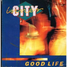 Dischi in vinile: INNER CITY - GOOD LIFE - MAXI SINGLE 1988. Lote 237899620