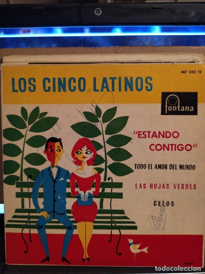 LOS CINCO LATINOS: ESTANDO CONTIGO, LAS HOJAS VERDES, CELOS + 1, ED ESPAÑA 1961 AUTOGRAFIADO (Música - Discos de Vinilo - EPs - Grupos y Solistas de latinoamérica)