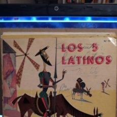Discos de vinilo: LOS CINCO LATINOS: DON QUIJOTE,ROGAR,TREN DE CARGA,NO TE PUEDEN COMPARAR ED ESPAÑA 1961 AUTOGRAFIADO. Lote 237922975