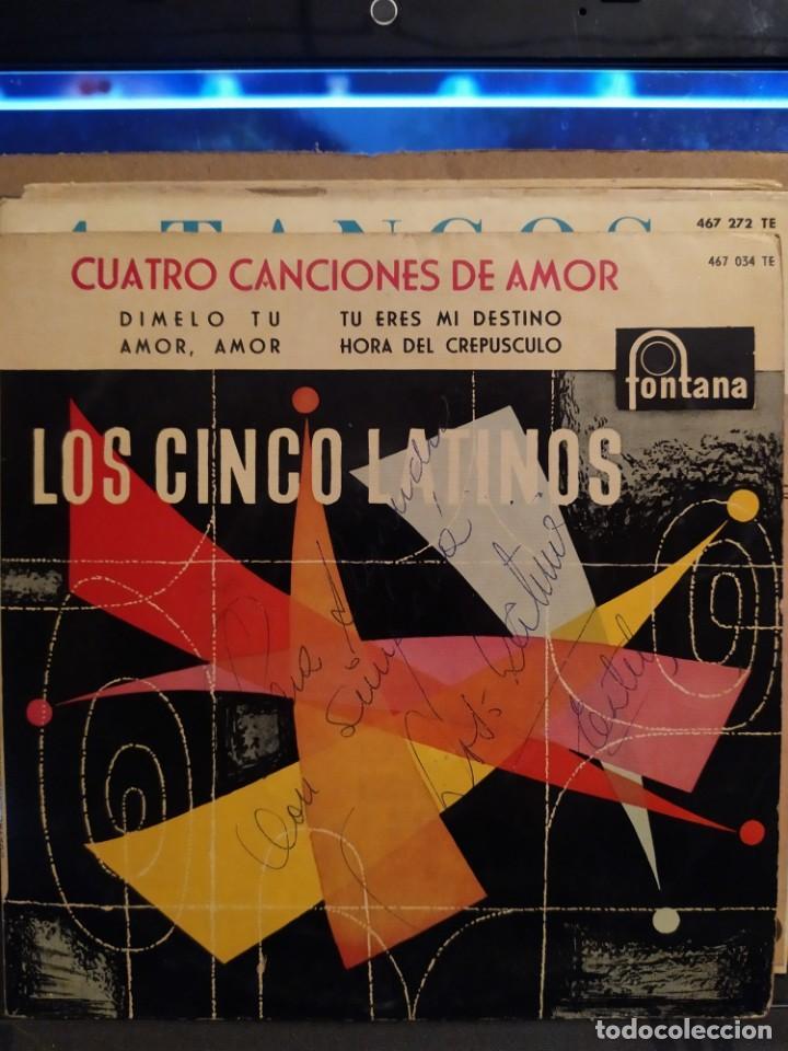 LOS CINCO LATINOS: CUATRO CANCIONES DE AMOR,DIMELO TU, AMOR AMOR + 2 ED ESPAÑA AUTOGRAFIADO (Música - Discos de Vinilo - EPs - Grupos y Solistas de latinoamérica)
