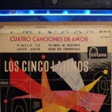 Discos de vinilo: LOS CINCO LATINOS: CUATRO CANCIONES DE AMOR,DIMELO TU, AMOR AMOR + 2 ED ESPAÑA AUTOGRAFIADO. Lote 237923365
