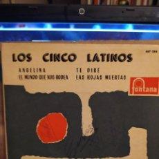 Discos de vinilo: LOS CINCO LATINOS: ANGELINA,EL MUNDO QUE NOS RODEA,TE DIRE, LAS HOJAS MUERTAS,ED ESPAÑA AUTOGRAFIADO. Lote 237923815