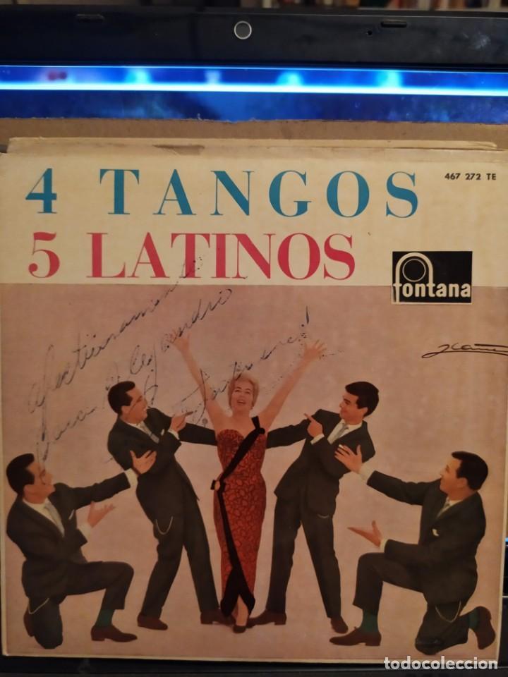 LOS CINCO LATINOS: 4 TANGOS, SILENCIO, EL DIA QUE ME QUIERAS, LA CUMPARSITA ED ESPAÑA AUTOGRAFIADO (Música - Discos de Vinilo - EPs - Grupos y Solistas de latinoamérica)