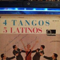 Discos de vinilo: LOS CINCO LATINOS: 4 TANGOS, SILENCIO, EL DIA QUE ME QUIERAS, LA CUMPARSITA ED ESPAÑA AUTOGRAFIADO. Lote 237924595