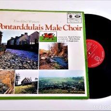 Discos de vinilo: VINILO PONTARDDULAIS MALE CHOIR. Lote 237955725
