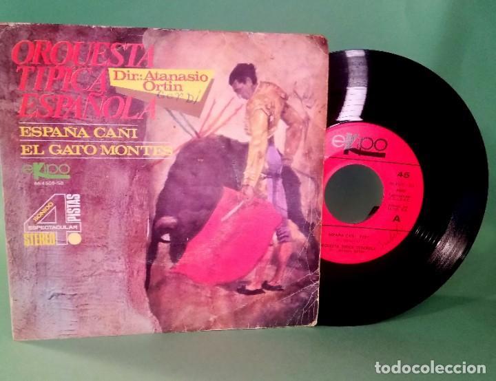 SINGLE ORQUESTA TIPICA ESPAÑOLA - 2 CANC.- LIMPIO CON ALCOHOL ISOPROPÍLICO -D3 (Música - Discos - Singles Vinilo - Orquestas)