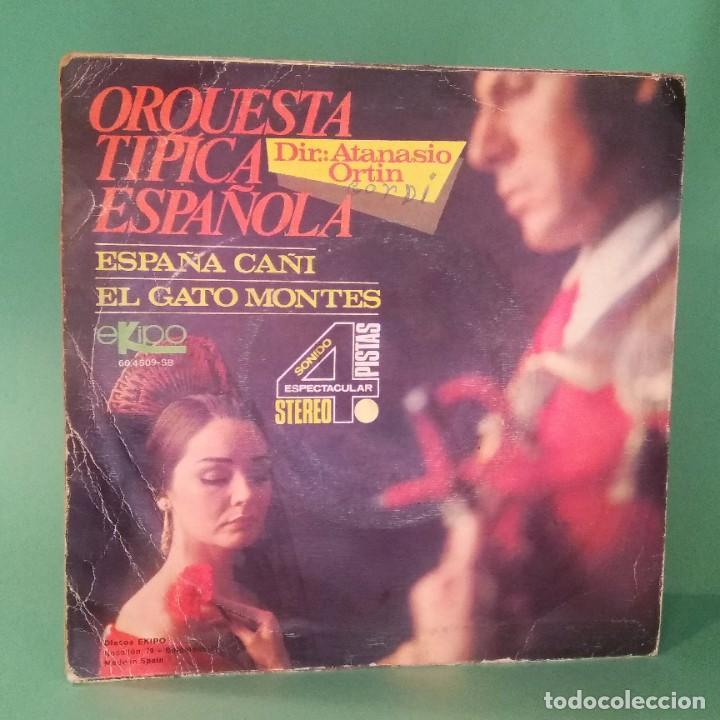 Discos de vinilo: SINGLE ORQUESTA TIPICA ESPAÑOLA - 2 CANC.- LIMPIO CON ALCOHOL ISOPROPÍLICO -D3 - Foto 2 - 238083275