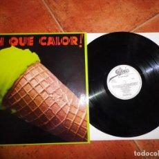 Discos de vinilo: OH QUE CALOR! LP VINILO PROMO ESPAÑA AÑO 1984 THE JACKSONS MICHAEL JACKSON WHAM PIMPINELA. Lote 238100335