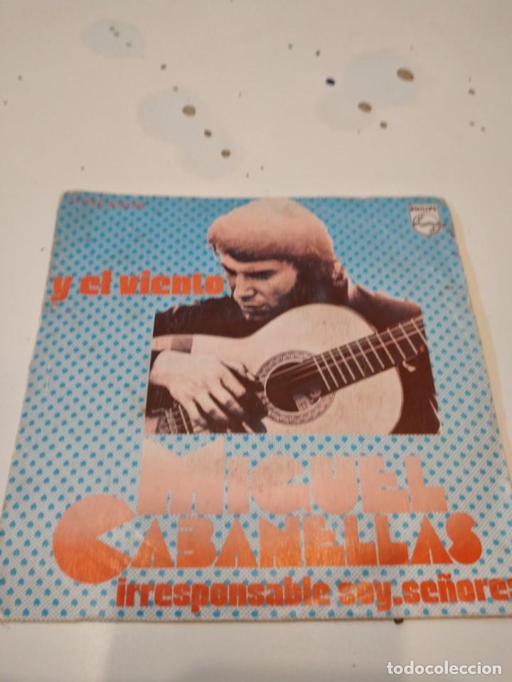 BAL-4 DISCO CHICO 7 PULGADAS MUSICA MIGUEL CABANELLAS Y EL VIENTO IRRESPONSABLE SOY SEÑORES (Música - Discos - Singles Vinilo - Otros estilos)