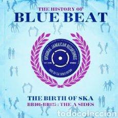 Discos de vinilo: THE HISTORY OF BLUE BEAT - THE BIRTH OF SKA BB101-BB125 THE A SIDES-DOBLE LP VINILO NUEVO PRECINTADO. Lote 238132465