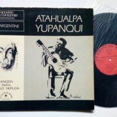 Discos de vinilo: LP: ATAHUALPA YUPANQUI - CANCIÓN PARA PABLO NERUDA (LE CHANT DU MONDE, 1974) - EDICIÓN FRANCESA -. Lote 238202500