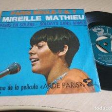 Discos de vinilo: MIREILLE MATHIEU - PARIS EN COLERE / SOLDATS SANS ARMES - SINGLE BARCLAY DE 1966 TRICENTRO SPAIN EX. Lote 238208685