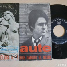 Discos de vinilo: AUTE - AL·LELUIA Nº 1 / ROIG DAMUNT EL NEGRE - SINGLE RCA VICTOR 1967 (VERSION ORIGINAL EN CATALAN). Lote 238240300