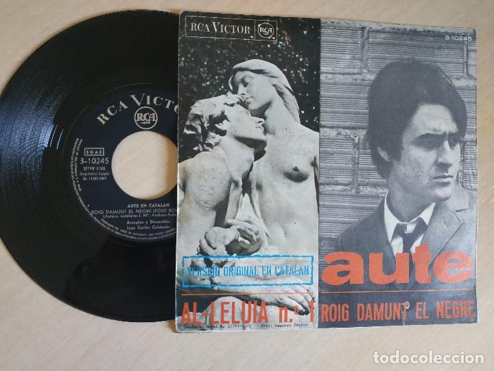 Discos de vinilo: AUTE - AL·LELUIA Nº 1 / ROIG DAMUNT EL NEGRE - SINGLE RCA VICTOR 1967 (VERSION ORIGINAL EN CATALAN) - Foto 2 - 238240300