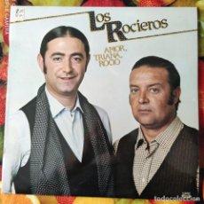 Discos de vinilo: LIQUIDACION LP EN PERFECTO ESTADO - LOS ROCIEROS_AMOR, TRIANA (AÑO OCHENTAS). Lote 238254095