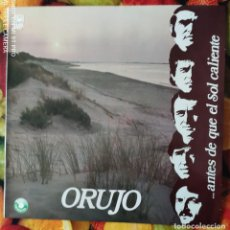 Discos de vinilo: LIQUIDACION LP EN PERFECTO ESTADO - ORUJO_ANTES QUE EL SOL CALIENTE (AÑO OCHENTAS). Lote 238254265