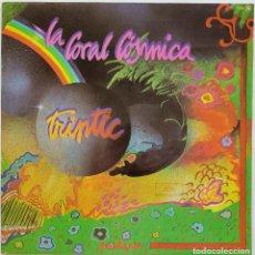 Discos de vinilo: LA CORAL CÓSMICA. TRIPTIC. EDITADO POR GUIMBARDA EN 1979. Lote 238269955