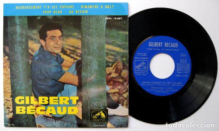 GILBERT BÉCAUD - HEUREUSEMENT Y'A LES COPAINS +3 - EP LA VOZ DE SU AMO 1963 BPY (Música - Discos de Vinilo - EPs - Canción Francesa e Italiana)