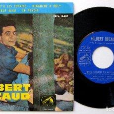 Discos de vinilo: GILBERT BÉCAUD - HEUREUSEMENT Y'A LES COPAINS +3 - EP LA VOZ DE SU AMO 1963 BPY. Lote 238272010