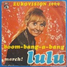 Discos de vinilo: SINGLE / LULU - BOOM-BANG-A-BANG (EUROVISION 1969). Lote 238283950