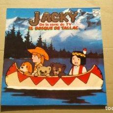 Disques de vinyle: BANDA SONORA - JACKY DE LA SERIE DE TV EL BOSQUE DE TALLAC LP 1978 EDICION ESPAÑOLA. Lote 238285685
