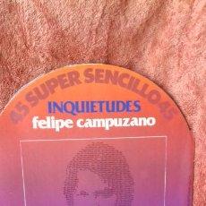 Discos de vinilo: FELIPE PE CAMPUZANO..INQUIETUDES..MAXI -SINGLE. Lote 238346590