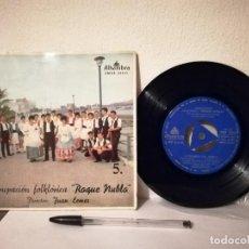 Disques de vinyle: ANTIGUO SINGLE - AGRUPACIÓN FOLKLÓRICA ROQUE NUBLO 5 - JUAN LEMES - ALHAMBRA - CANARIAS. Lote 238347865