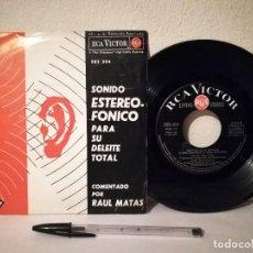 Disques de vinyle: ANTIGUO SINGLE - SONIDO ESTEREOFÓNICO PARA SU DELEITE TOTAL. COMENTADO POR RAÚL MATAS - RCA VICTOR. Lote 238348065