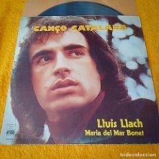 Discos de vinilo: CANÇO CATALANA LLUIS LLACH MARIA DEL MAR BONET. Lote 238426110