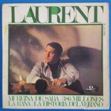 Discos de vinilo: EP / LAURENT - MI REINA DE SABA, 1967. Lote 238470315