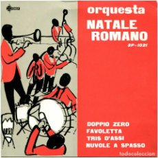 Discos de vinilo: ORQUESTA NATALE ROMANO - DOPPIO ZERO - EP SPAIN 1960 - SAEF SP-1021. Lote 238482635
