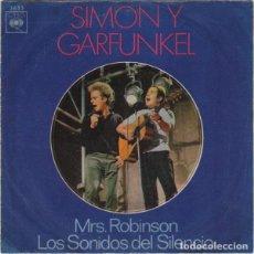 Discos de vinilo: SIMON Y GARFUNKEL – MRS. ROBINSON / LOS SONIDOS DEL SILENCIO. Lote 238488410