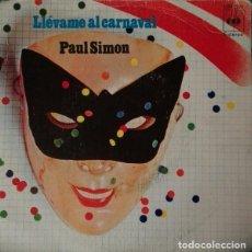 Discos de vinilo: PAUL SIMON – LLEVAME AL CARNAVAL / CANCION AMERICANA. Lote 238496835