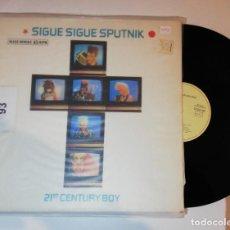 Discos de vinilo: ANTIGUO VINILO / OLD VINYL: SIGUE SIGUE SPUTNIK: 21ST CENTURY BOY (MAXISINGLE 1986). Lote 238513305