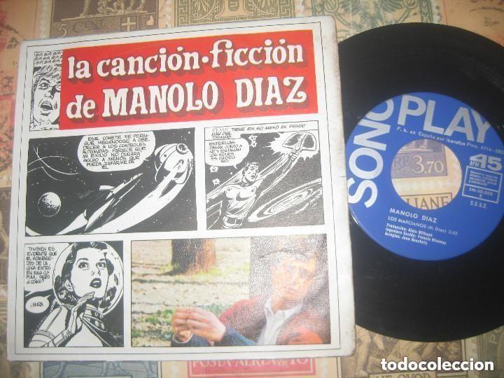MANOLO DIAZ - LA CANCION FICCION / LOS MARCIANOS (SONOPLAY 1967) OG ESPAÑA SIN SEÑALES DE USO (Música - Discos - Singles Vinilo - Solistas Españoles de los 50 y 60)