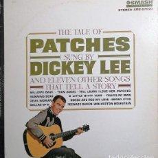 Discos de vinilo: DICKIE LEE - THE TALE OF PATCHES - LP DE VINILO PRIMERA EDICION U.S.A.- STEREO #. Lote 238589155