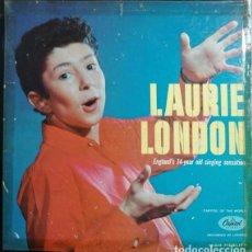 Discos de vinilo: LAURIE LONDON - ENGLAND'S 14-YEAR OLD SINGING SENSATION - LP DE VINILO PRIMERA EDICION U.S.A. #. Lote 238590555
