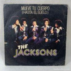 Discos de vinilo: SINGLE THE JACKSONS - MUEVE TU CUERPO (HASTA EL SUELO) - ESPAÑA - AÑO 1978. Lote 238628970