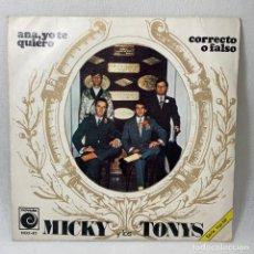 Discos de vinilo: SINGLE MICKY Y LOS TOYS - ANA,YO TE QUIERO / CORRECTO O FALSO - ESPAÑA - AÑO 1968. Lote 238642445