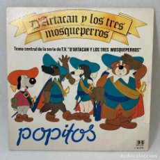 Disques de vinyle: SINGLE POPITOS - D'ARTACAN Y LOS TRES MOSQUEPERROS - ESPAÑA - AÑO 1982. Lote 238643555