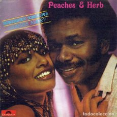 Discos de vinilo: PEACHES & HERB – HOWZABOUT SOME LOVE = ¿QUIERES AMOR?. Lote 238647515