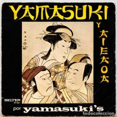 Discos de vinilo: YAMASUKI'S – YAMASUKI Y AIEAOA. Lote 238647990