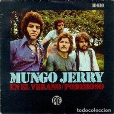 Discos de vinilo: MUNGO JERRY – EN EL VERANO / PODEROSO. Lote 238651630