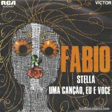Discos de vinilo: FÁBIO – STELLA / UMA CANÇÃO, EU E VOCÊ. Lote 238658960