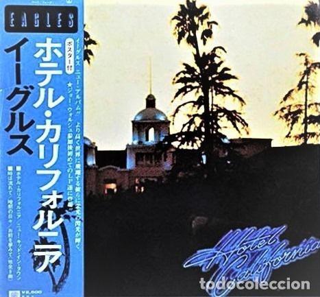 EAGLES - HOTEL CALIFORNIA / RARO Y COMPLETO PRIMER NÚMERO JPN EN CONDICIÓN DE COLECCIONISTA (Música - Discos - LP Vinilo - Grupos Españoles de los 70 y 80)